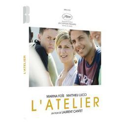 L'Atelier / un film de Laurent Cantet   Cantet, Laurent. Metteur en scène ou réalisateur. Scénariste