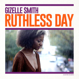 Ruthless day / Gizelle Smith | Smith, Gizelle. Composition. Arrangement