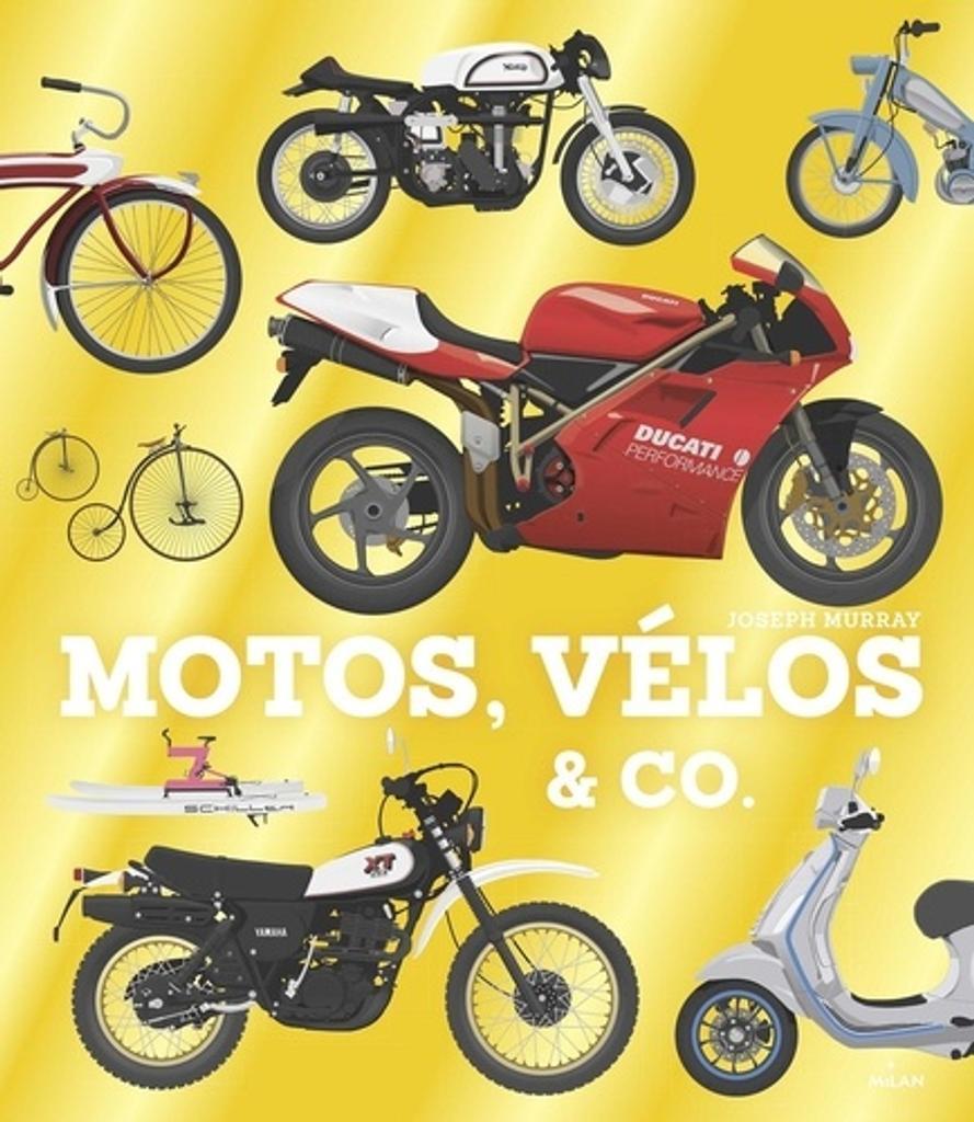 Motos, vélos & Co. / illustrations de Joseph Murray |