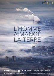 L'homme a mangé la terre / Film de Jean-Robert Viallet | Viallet, Jean-Robert. Metteur en scène ou réalisateur. Scénariste