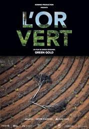 L'or vert / Film de Sergio Ghizzardi | Ghizzardi, Sergio. Metteur en scène ou réalisateur. Scénariste
