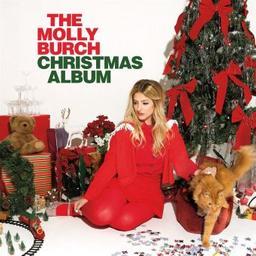 The molly Burch Christmas album / Molly Burch | Burch, Molly. Paroles. Composition. Chant