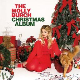 The molly Burch Christmas album / Molly Burch | Burch, Molly. Paroles. Composition. Chant