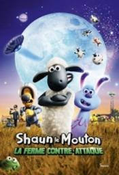 Shaun le mouton : La ferme contre-attaque / Film d'animation de Will Becher et Richard Phelan    Becher , Will . Metteur en scène ou réalisateur