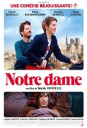 Notre dame / Film de Valérie Donzelli  | Donzelli, Valérie. Metteur en scène ou réalisateur. Scénariste