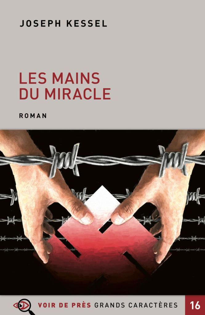 Les mains du miracle : roman / Joseph Kessel |