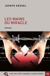 Les mains du miracle : roman / Joseph Kessel | Kessel, Joseph (1898-1979). Auteur