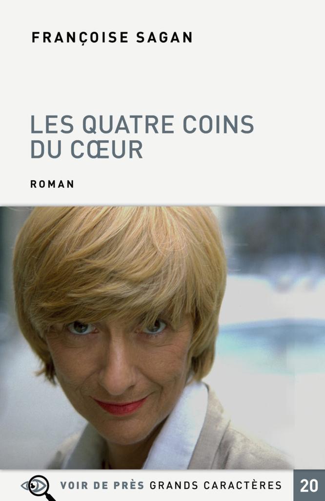 Les quatre coins du cœur / Françoise Sagan  