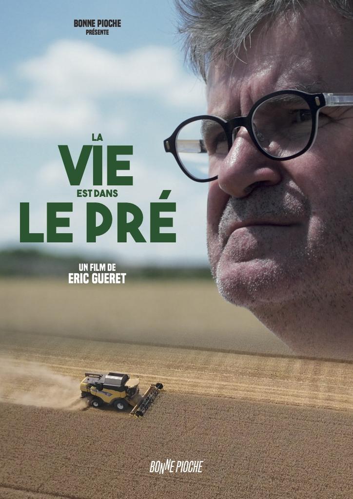 La vie est dans le pré / Film de Éric Guéret  