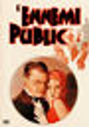 L'Ennemi public / film de William A. Wellman | Wellman, William A. (1896-1975). Metteur en scène ou réalisateur