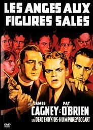 Les Anges aux figures sales / film de Michael Curtiz | Curtiz, Michael (1888-1962). Metteur en scène ou réalisateur
