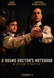 A Young Doctor's Notebook : & other stories : Saison 2 / série télévisée créée par Mark Chappell, Shaun Pye et Alan Connor | Chappell, Mark. Auteur. Scénariste