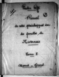 Recueil de notes généalogiques sur les familles du Nivernais - Lettre A / Paulin Riffé | Riffé, Paulin. Auteur