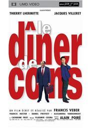 Le Dîner de cons / Un film écrit et réalisé par Francis Veber | Veber, Francis. Metteur en scène ou réalisateur. Scénariste